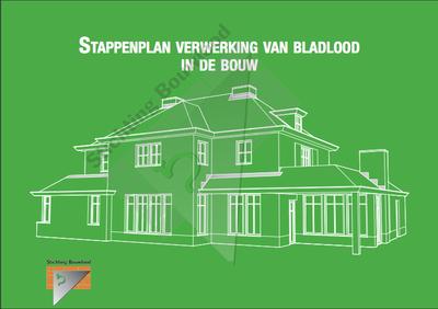 Digitaal Stappenplan Bouwlood - 48 pagina's - Gebruik van Lood in de bouw
